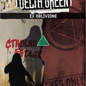 Delta Green Ex Oblivione